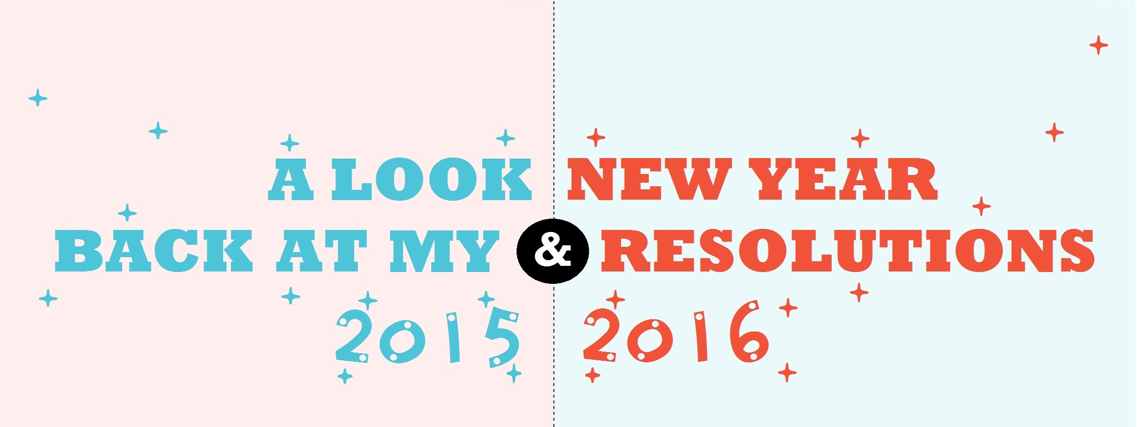 A Look Back at 2015 and New Year Resolutions for 2016!